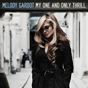 Melody Gardot, My One and Only Thrill CD