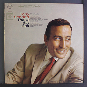 Tony Bennett, This Is All I Ask LP